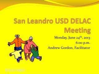San Leandro USD DELAC  Meeting