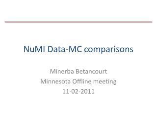 NuMI  Data-MC comparisons