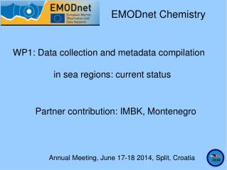 Annual Meeting, June 17-18 2014, Split, Croatia
