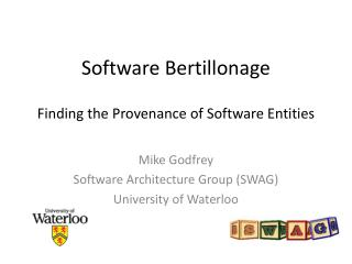 Software Bertillonage Finding the Provenance of Software Entities