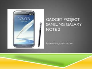Gadget Project Samsung Galaxy Note 2