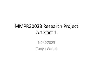 MMPR30023 Research Project Artefact 1