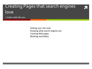 Creating Pages that search engines love