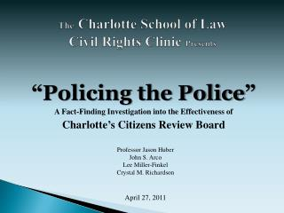 The Charlotte School of Law  Civil Rights Clinic  Presents