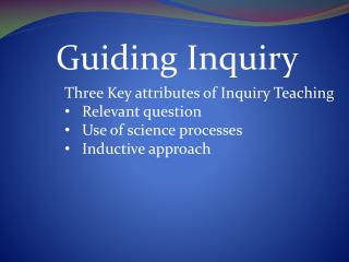 Guiding Inquiry