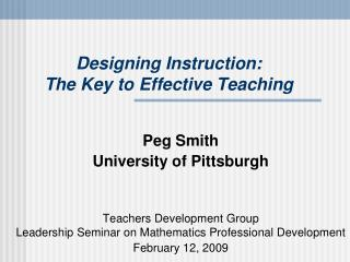 Designing Instruction:  The Key to Effective Teaching