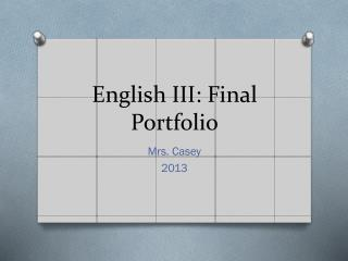 English III: Final Portfolio