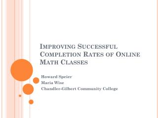 Improving Successful Completion Rates of Online Math Classes