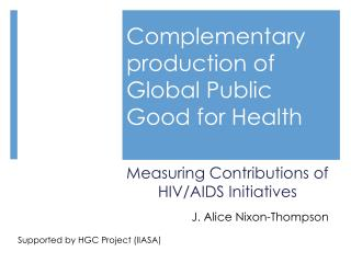 Complementary production of Global Public Good for Health