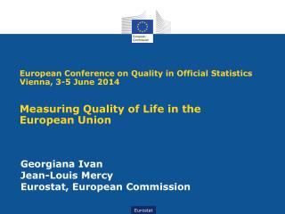 Georgiana  Ivan  Jean-Louis Mercy Eurostat,  European Commission