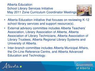 Alberta Education  School Library Services Initiative