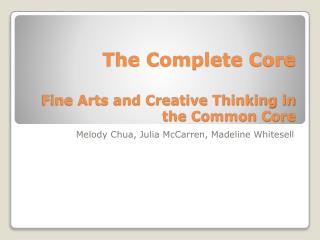 The Complete Core Fine Arts and Creative Thinking in the Common Core