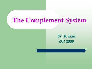 Dr. M. Izad Oct 2009