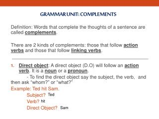 Grammar Unit: Complements