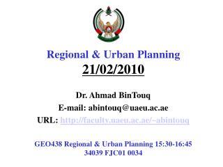 Regional & Urban  Planning  21/02/2010