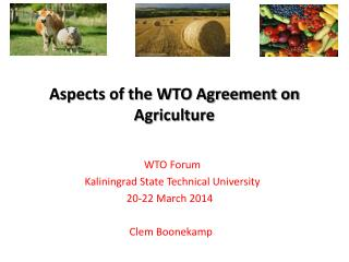 WTO Forum   Kaliningrad State Technical University 20-22 March 2014  Clem Boonekamp