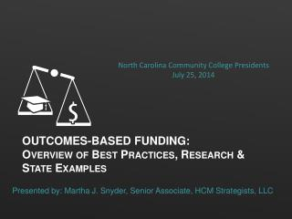 Outcomes-Based Funding:  Overview of Best Practices, Research & State Examples