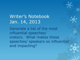Writer�s Notebook Jan. 14, 2013