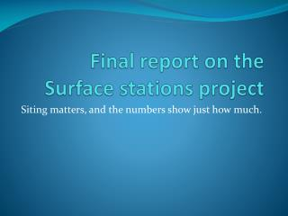 Final report on the Surface stations project
