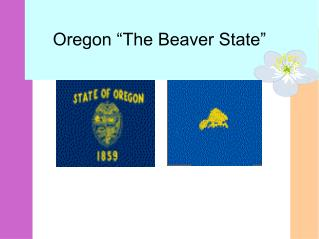 "Oregon ""The Beaver State"""