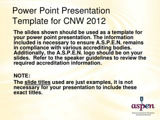 Power Point Presentation Template for CNW  2012