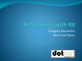 Refactoring with R#