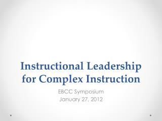 Instructional Leadership for Complex Instruction
