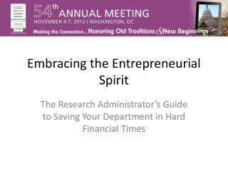 Embracing the Entrepreneurial Spirit