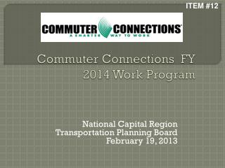 Commuter Connections  FY 2014 Work Program