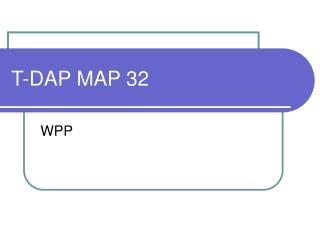 T-DAP MAP 32