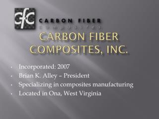 Carbon Fiber Composites, Inc.