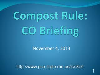 Compost Rule:  CO Briefing