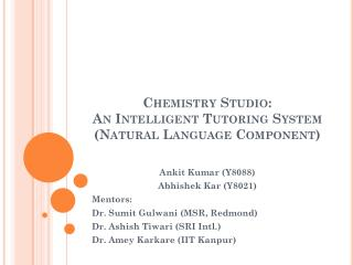 Chemistry Studio:  An Intelligent Tutoring System (Natural Language Component)