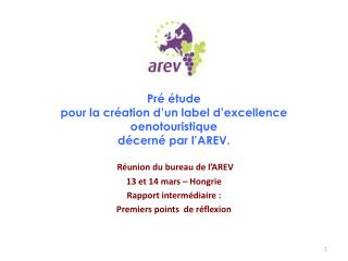 Pré étude   pour la création d'un label d'excellence  oenotouristique décerné par l'AREV.
