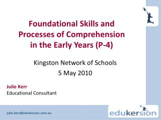 Foundational Skills and Processes of Comprehension in the Early Years (P-4)