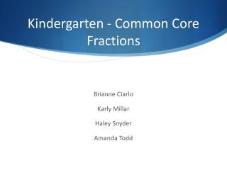 Kindergarten - Common Core Fractions