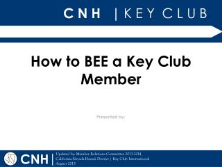 How to BEE a Key Club Member