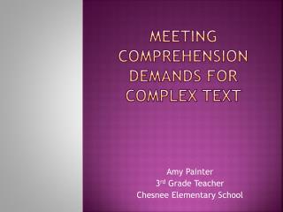 Meeting comprehension demands for Complex text