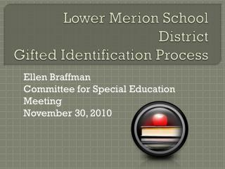 Lower Merion School District  Gifted Identification Process