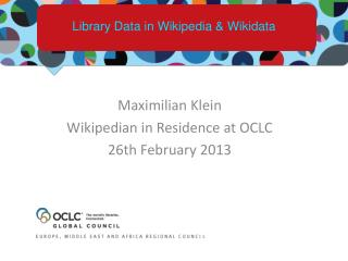 Library Data in Wikipedia &  Wikidata