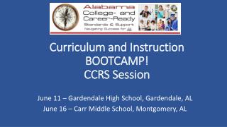 Curriculum and Instruction BOOTCAMP! CCRS Session