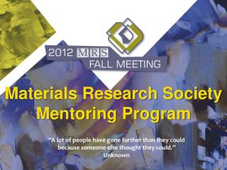 Materials Research Society Mentoring Program