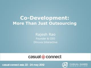 Co-Development:  More Than Just Outsourcing