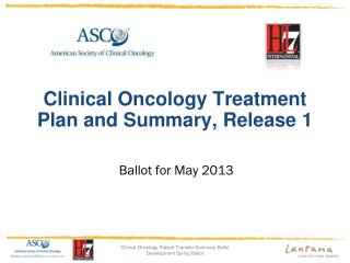 Clinical Oncology Treatment Plan and Summary ,  Release 1