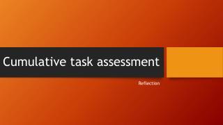 Cumulative task assessment
