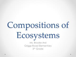 Compositions of Ecosystems