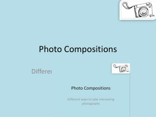 Photo Compositions