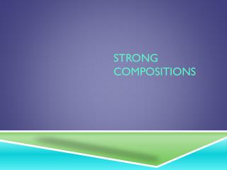 Strong Compositions