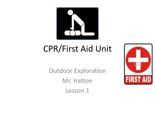 CPR/First Aid Unit