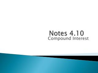 Notes 4.10